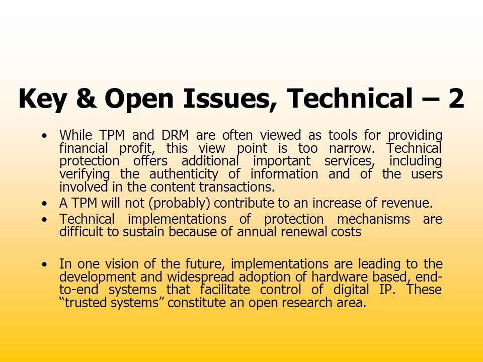 Key & Open Issues, Technical – 2