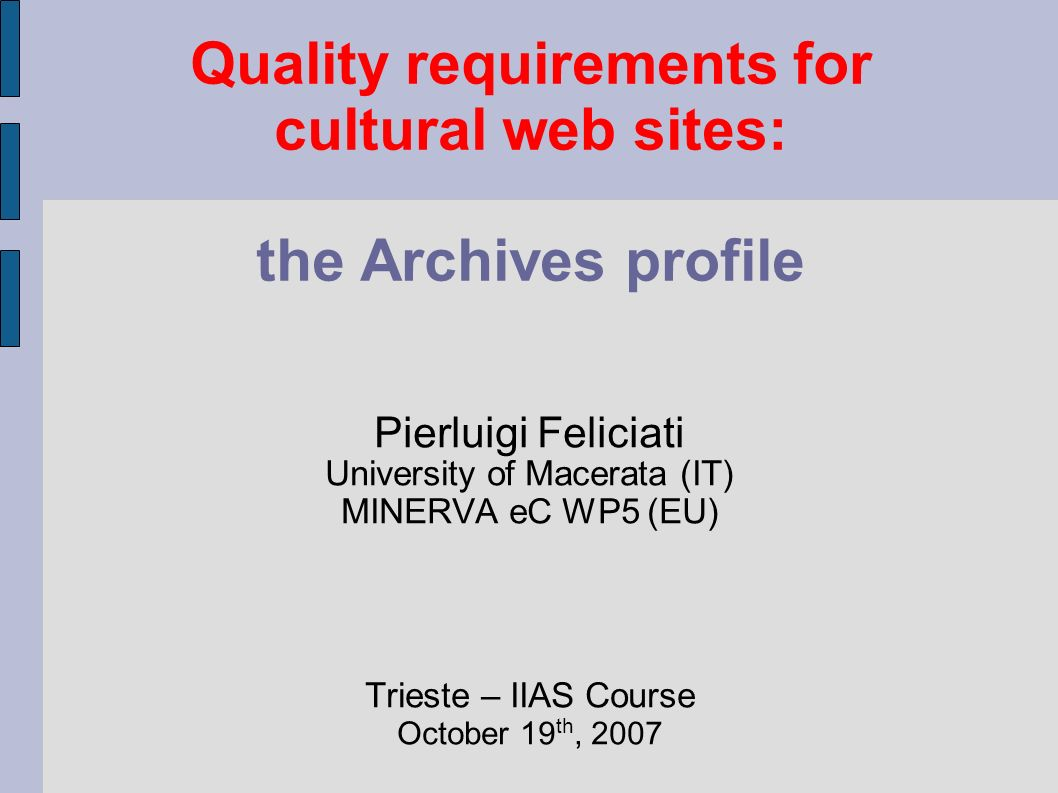 Quality requirements for cultural web sites: the Archives profile