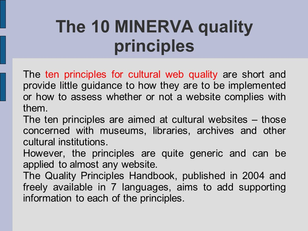 The 10 MINERVA quality principles