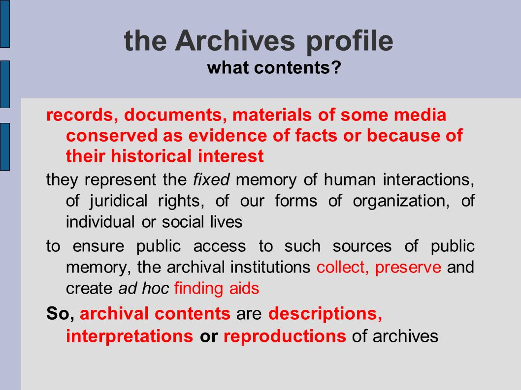 the Archives profile what contents