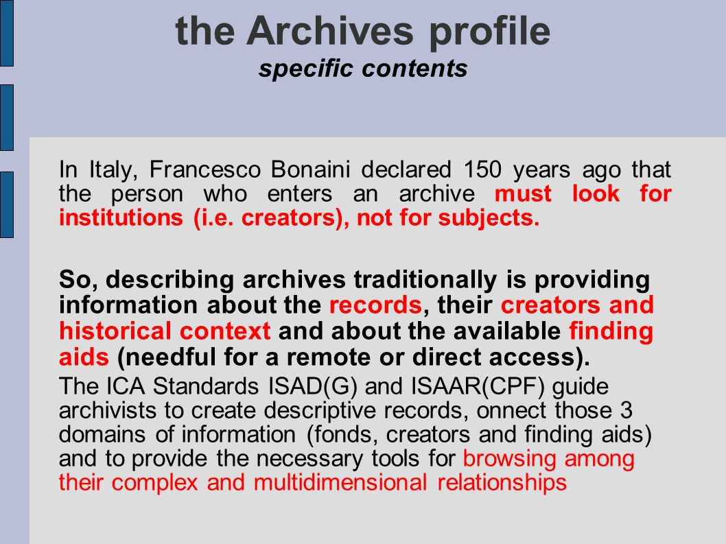 the Archives profile specific contents