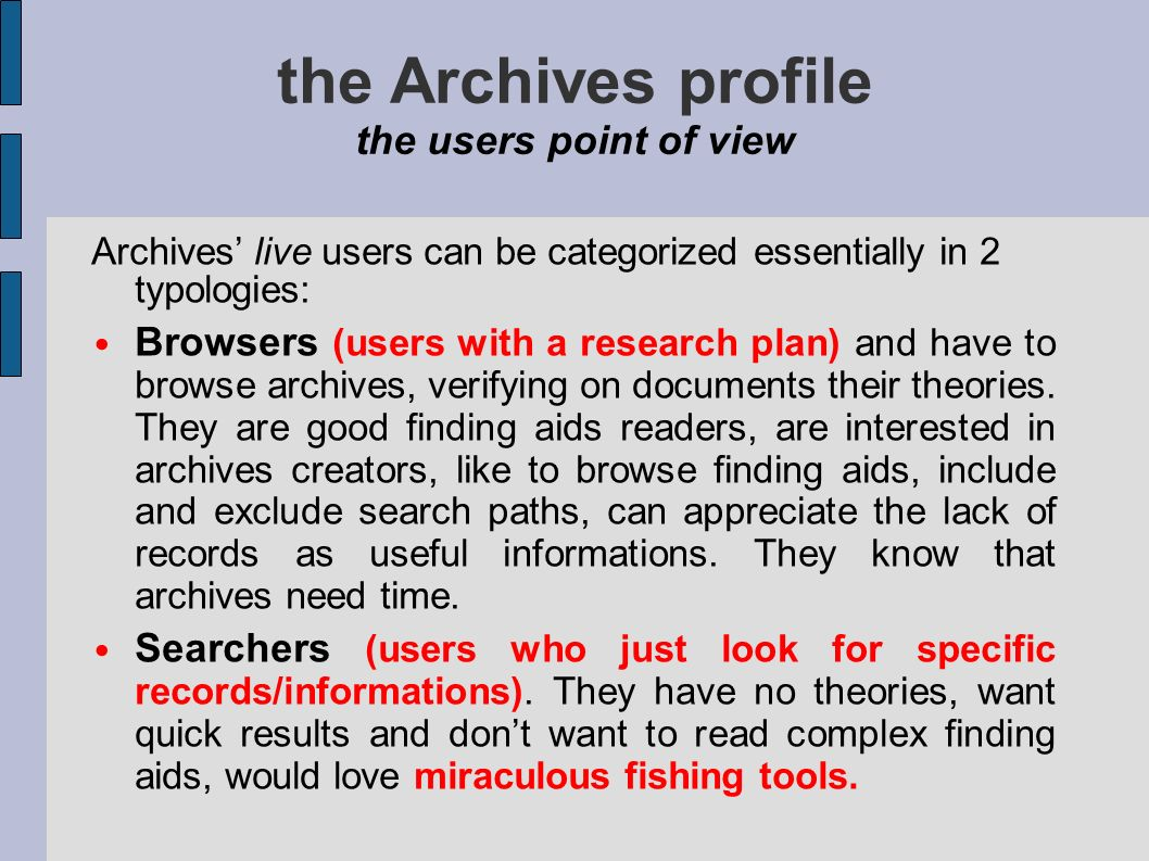the Archives profile the users point of view