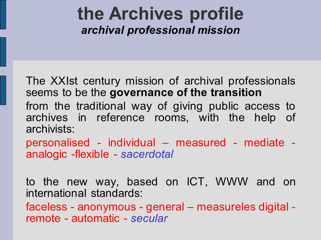 the Archives profile archival professional mission