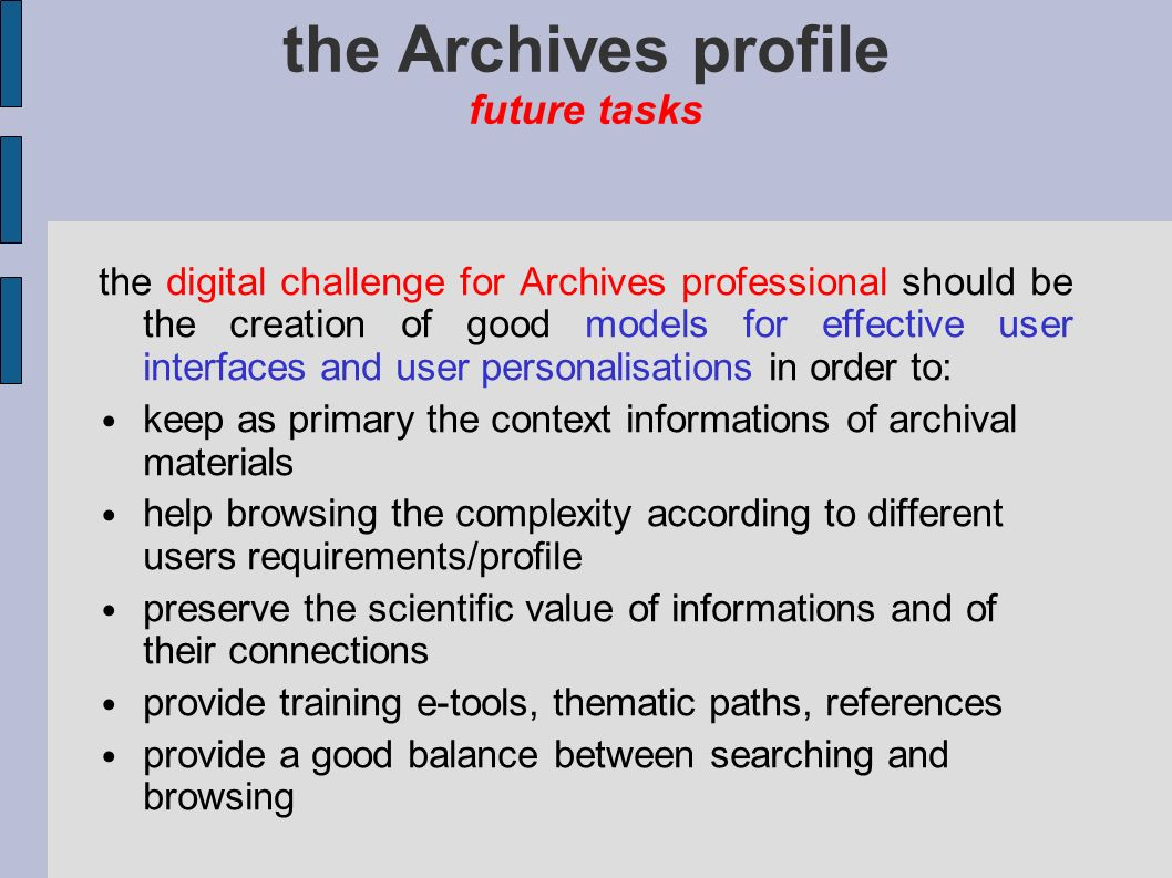 the Archives profile future tasks