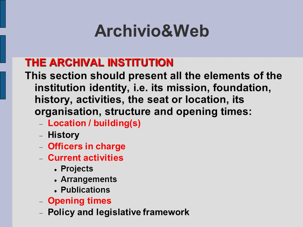 Archivio&Web THE ARCHIVAL INSTITUTION