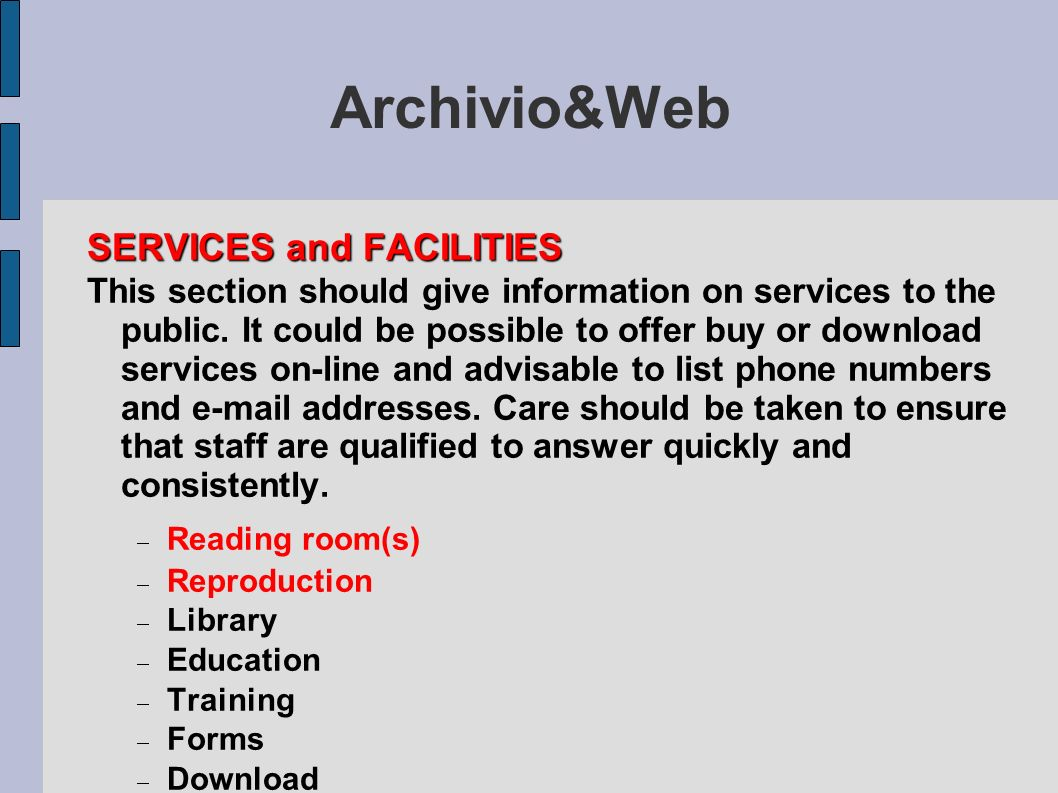 Archivio&Web SERVICES and FACILITIES