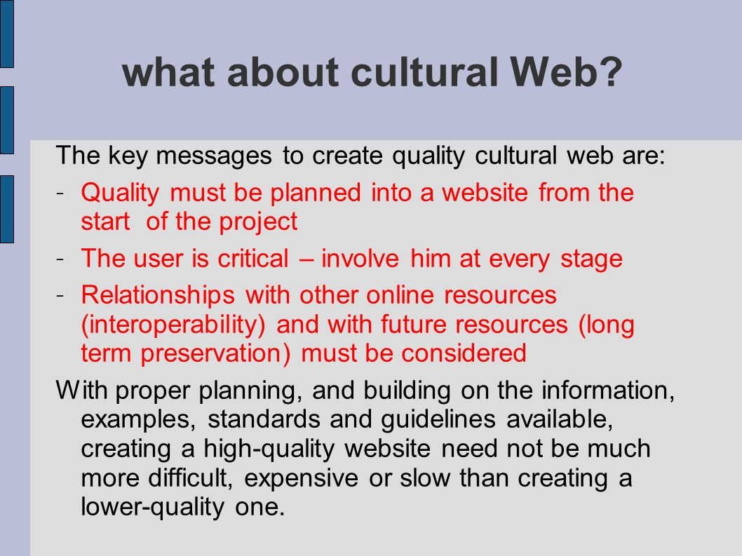 what about cultural Web