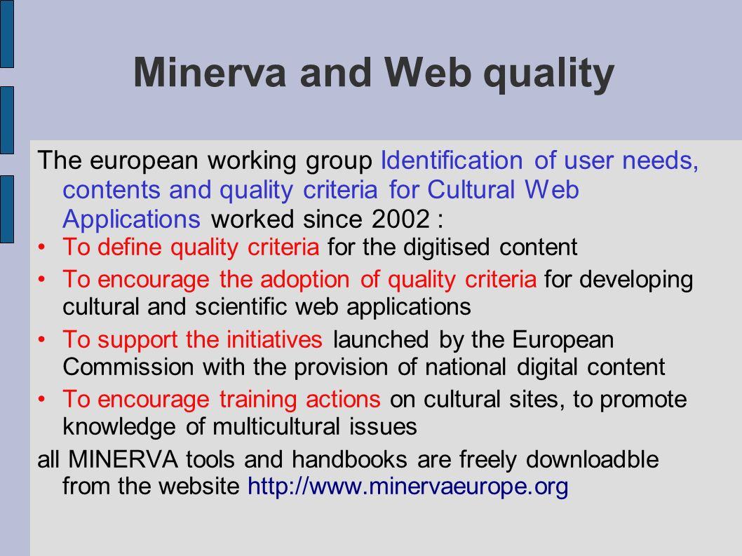 Minerva and Web quality
