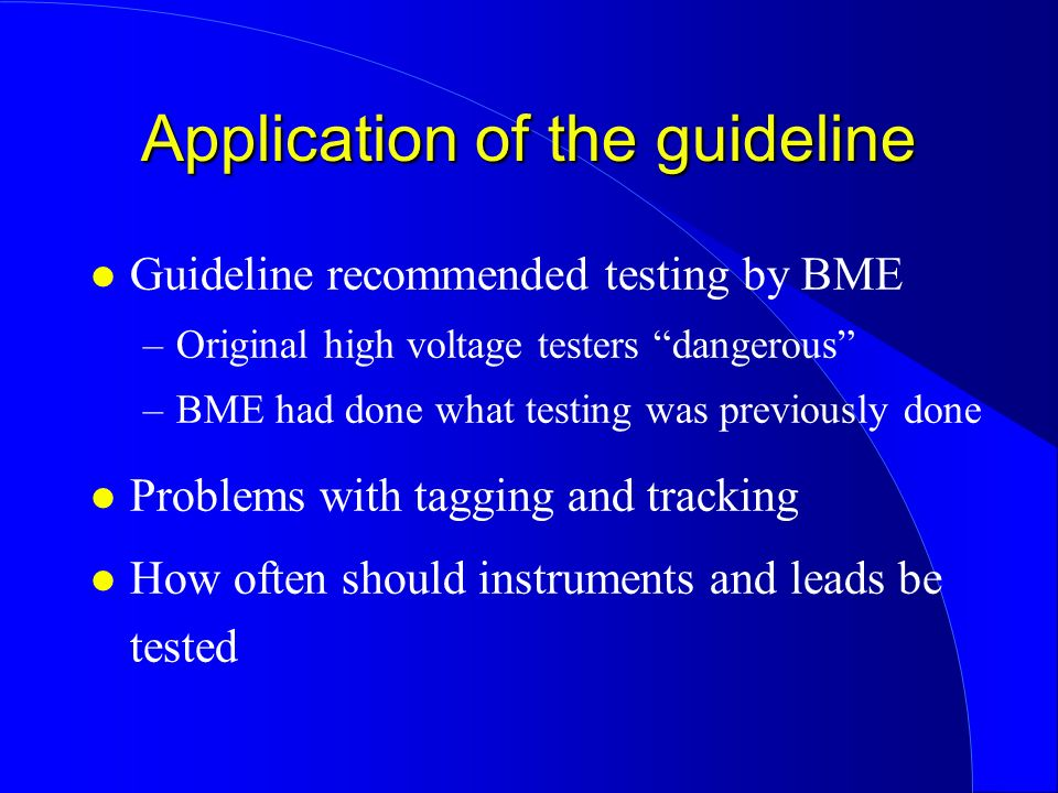 Application of the guideline