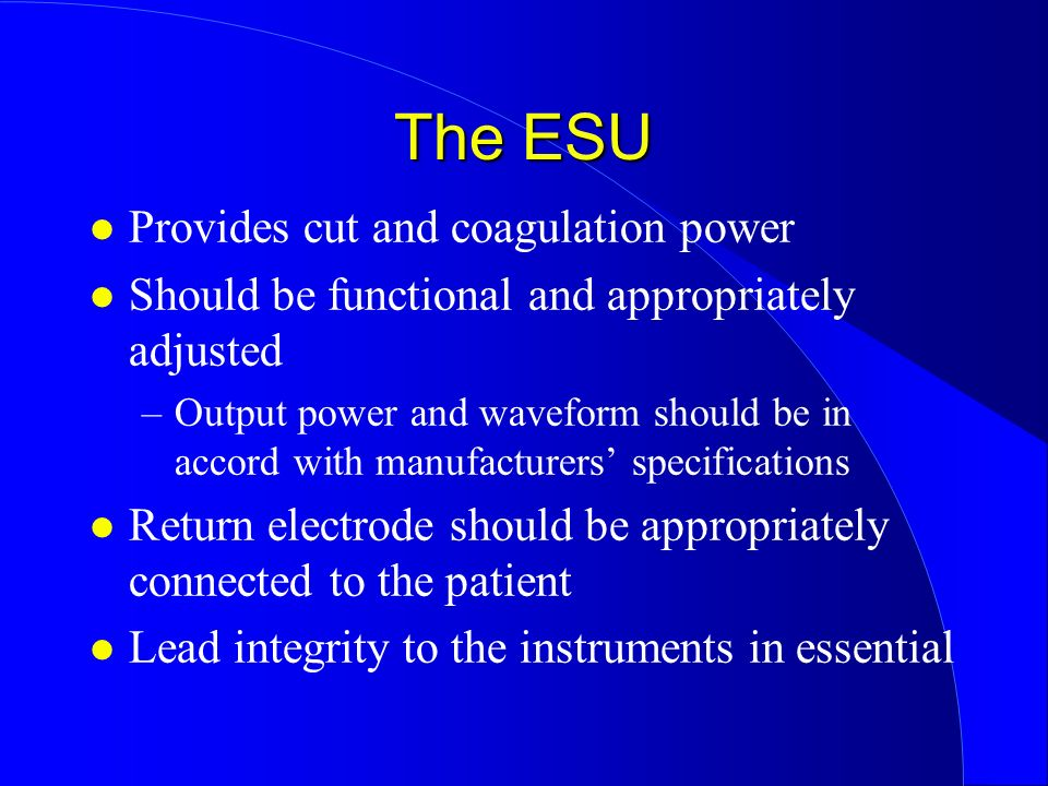 The ESU Provides cut and coagulation power