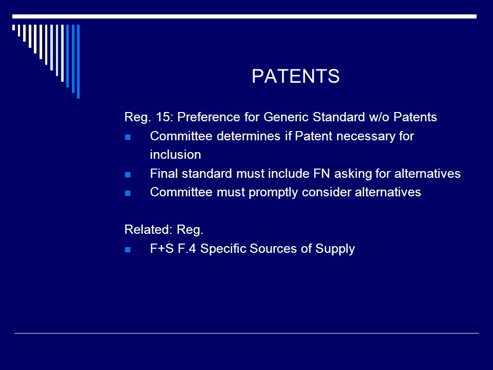 PATENTS Reg. 15: Preference for Generic Standard w/o Patents