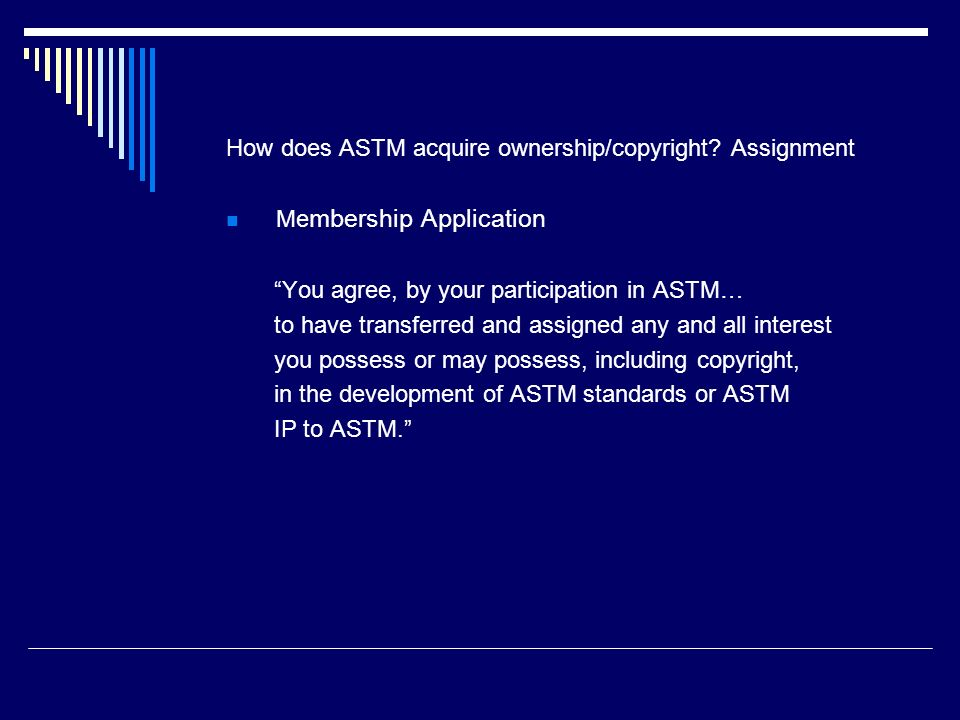 How does ASTM acquire ownership/copyright Assignment
