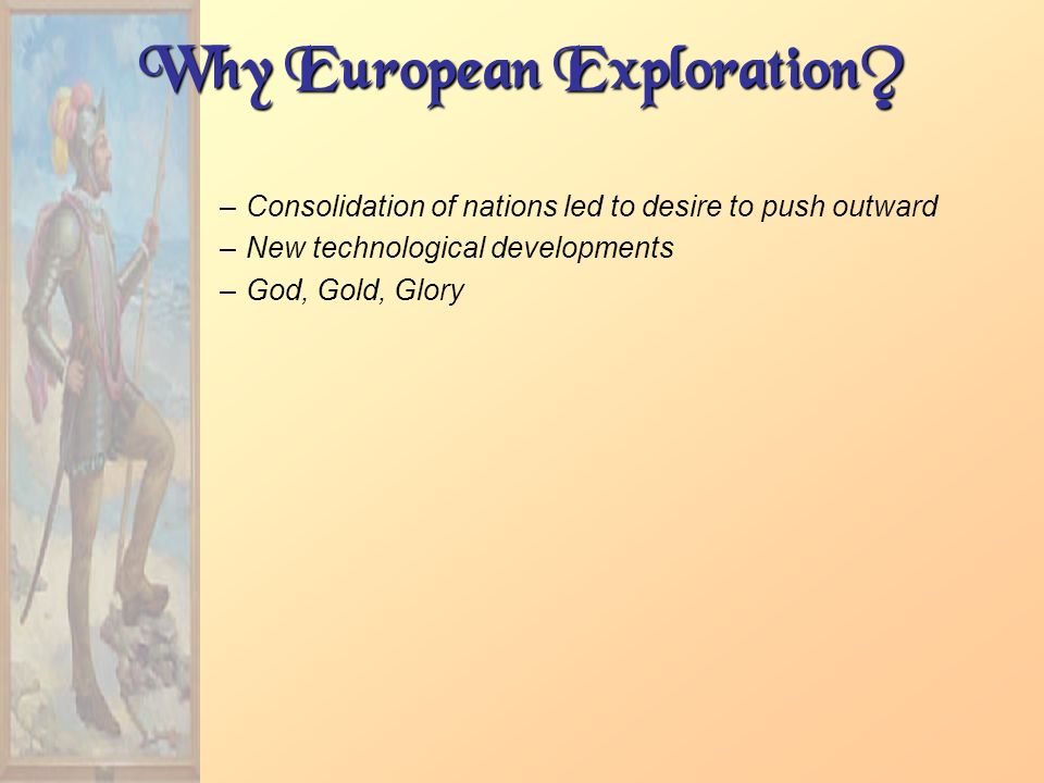 Why European Exploration