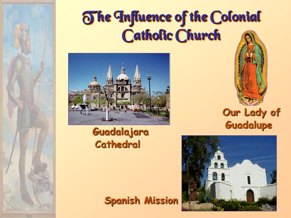 The Influence of the Colonial Catholic Church Guadalajara Cathedral