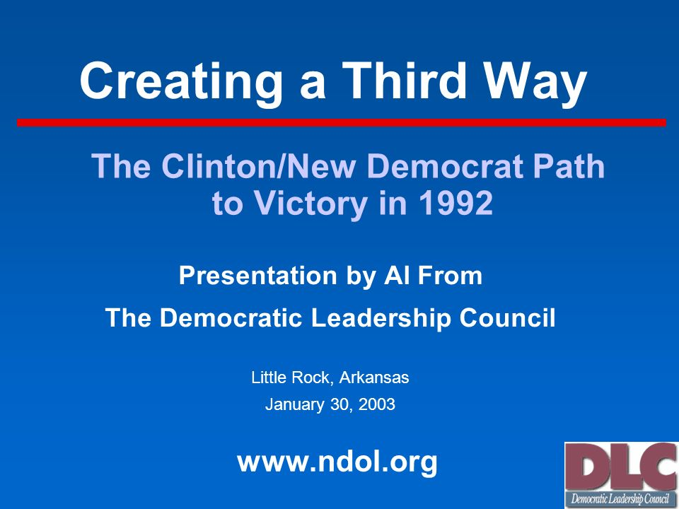 The Clinton/New Democrat Path