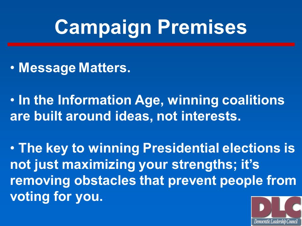 Campaign Premises Message Matters.