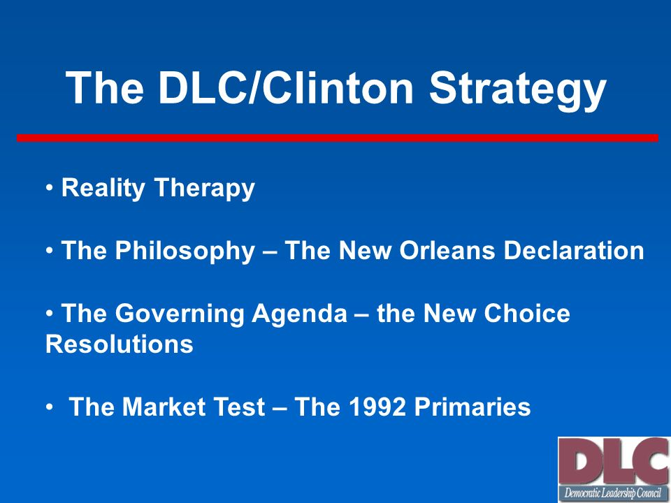 The DLC/Clinton Strategy
