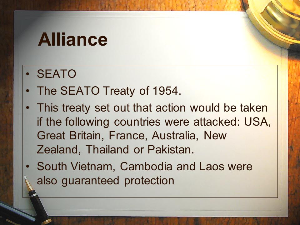 Alliance SEATO The SEATO Treaty of 1954.
