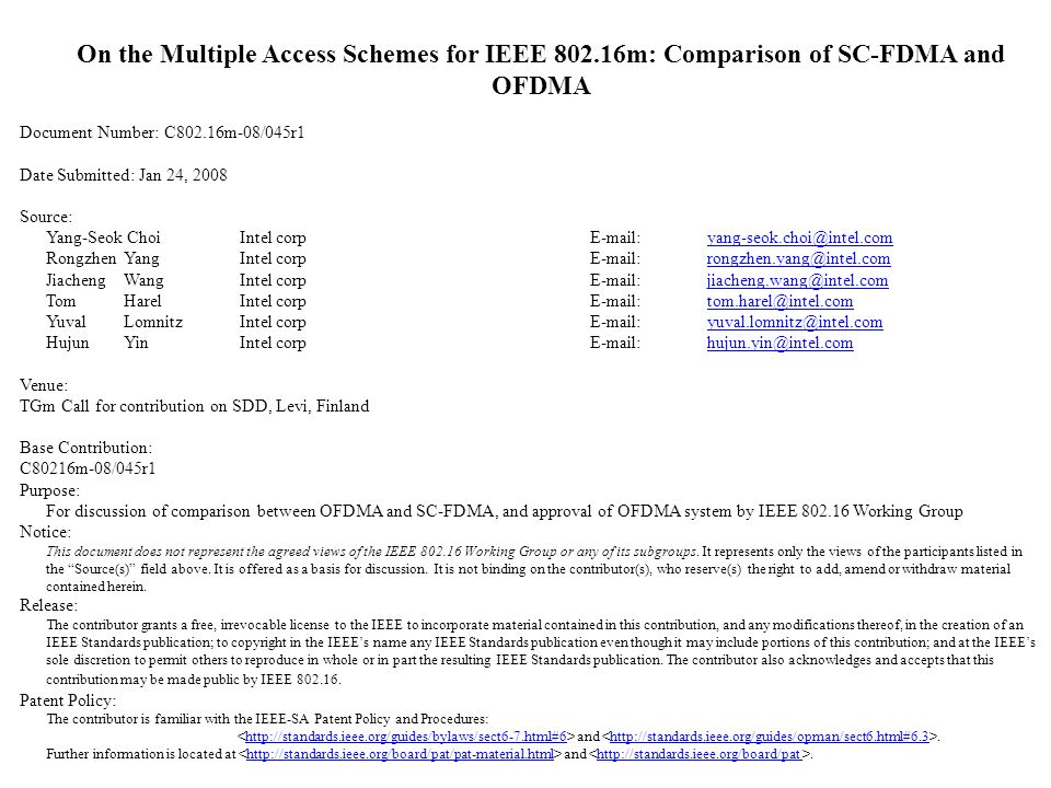 On the Multiple Access Schemes for IEEE 802