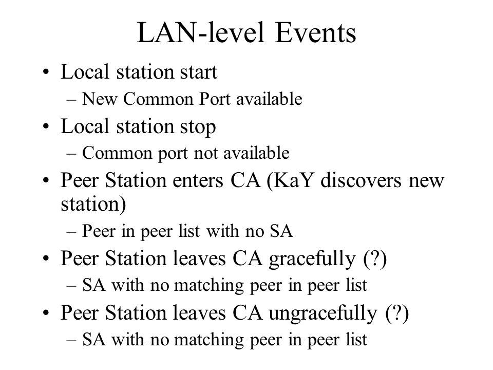 LAN-level Events Local station start Local station stop
