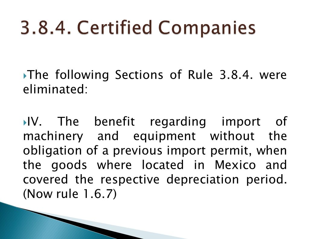 3.8.4. Certified Companies The following Sections of Rule 3.8.4. were eliminated: