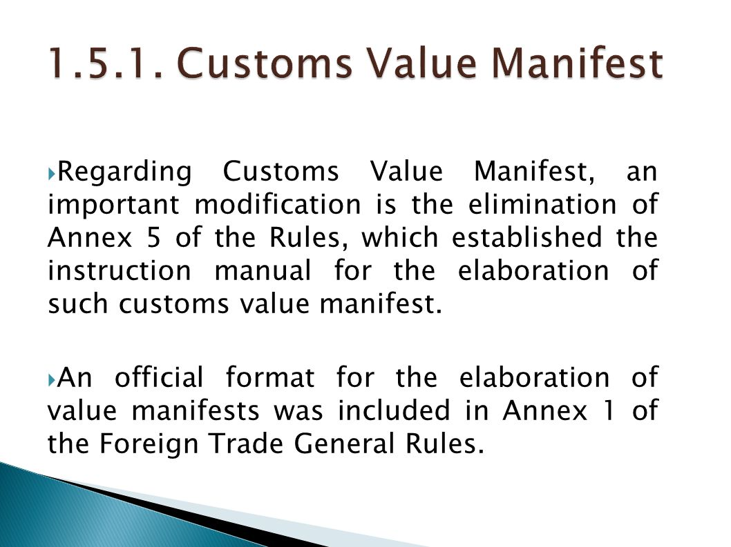 1.5.1. Customs Value Manifest