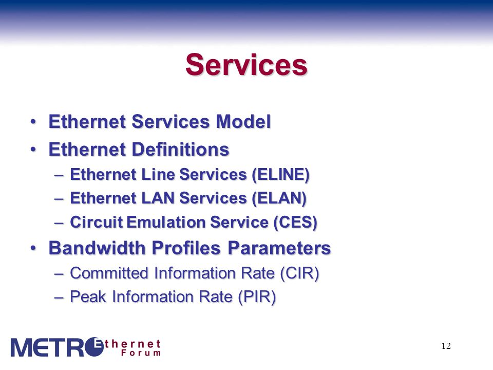 Services Ethernet Services Model Ethernet Definitions