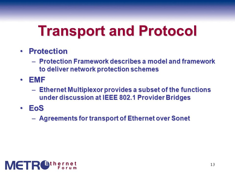 Transport and Protocol