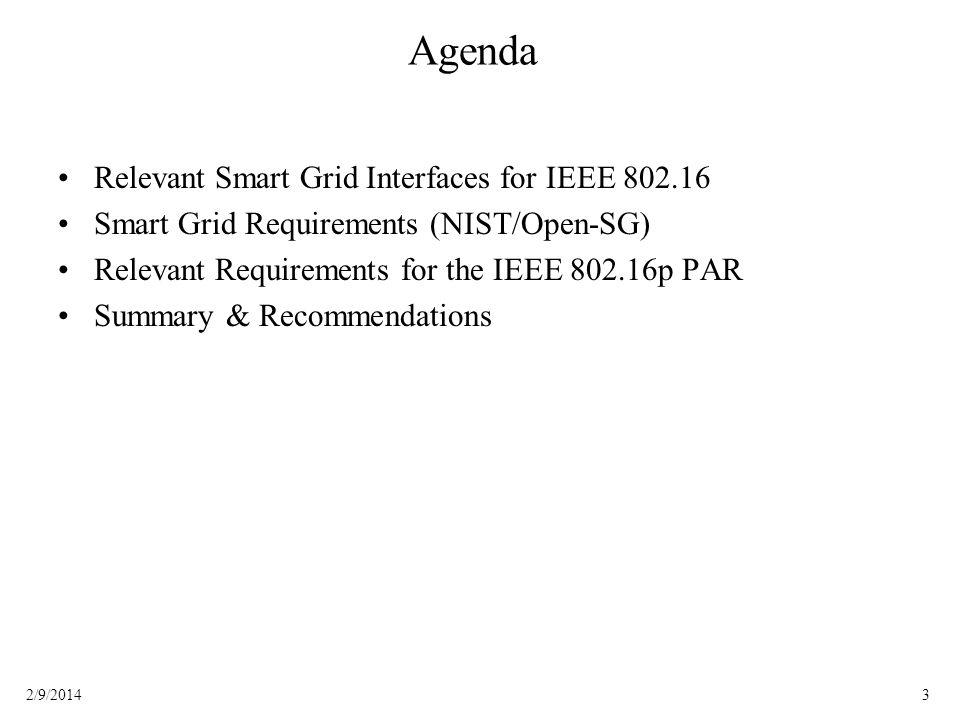 Agenda Relevant Smart Grid Interfaces for IEEE 802.16