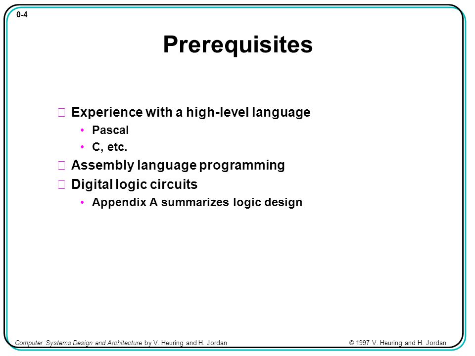 Computer Systems Design And Architecture Ppt Video Online Download - Architecture prerequisites