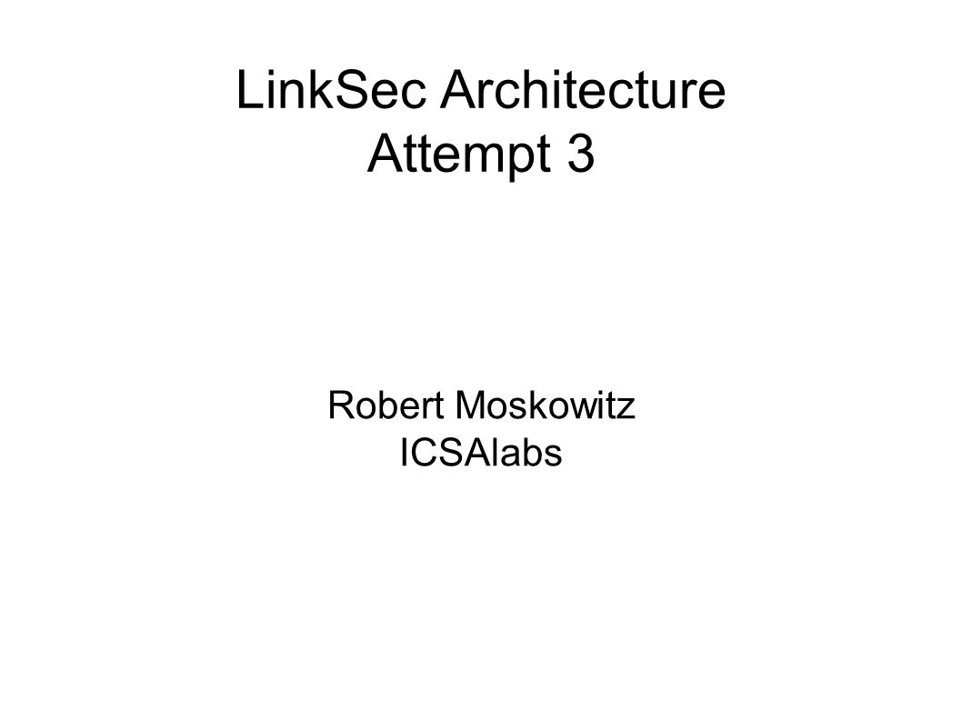 LinkSec Architecture Attempt 3