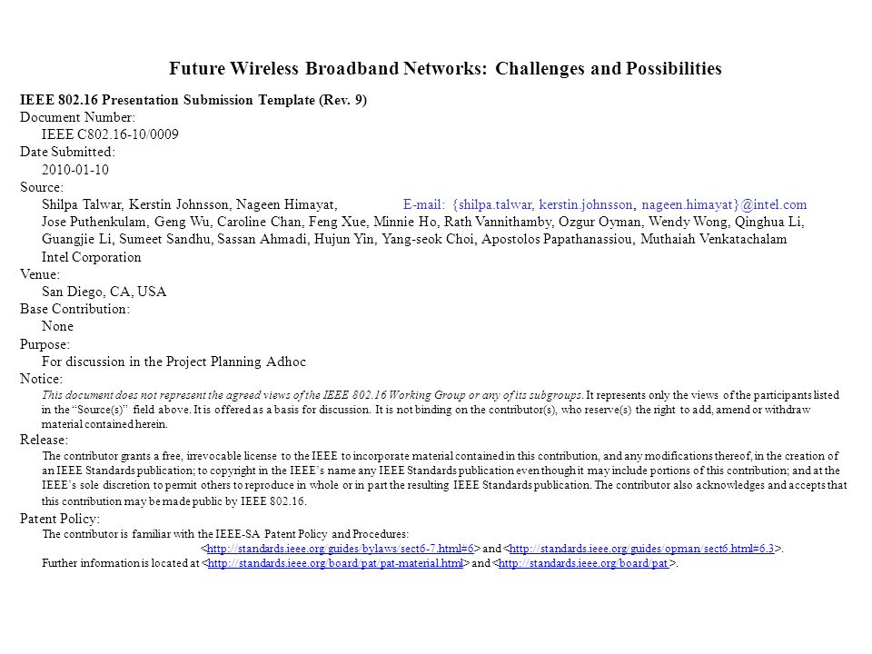 Future Wireless Broadband Networks: Challenges and Possibilities
