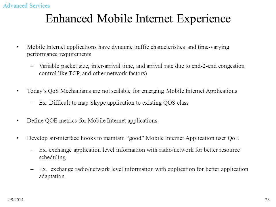Enhanced Mobile Internet Experience