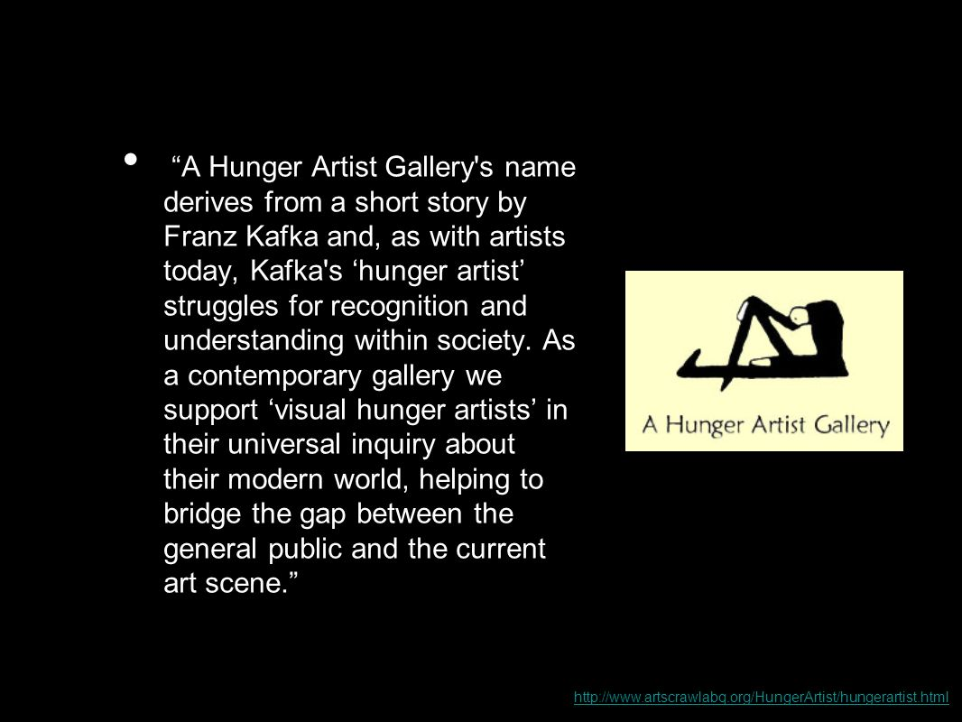 """fran kafka and the hunger artist Through the stories the suffrages endured at the hands of art are made visible """"a  hunger artist"""", franz kafka, and """"the somebody"""", danny santiago, are both."""