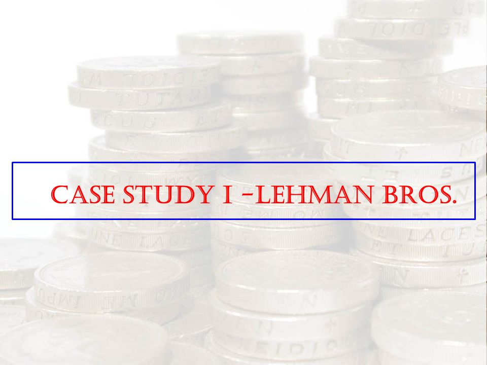 case study for shearson lehman brothers Pricewaterhousecoopers 2 lehman brothers' bankruptcy –lessons learned for the survivors purpose and background the sudden failure of lehman brothers holdings, inc.