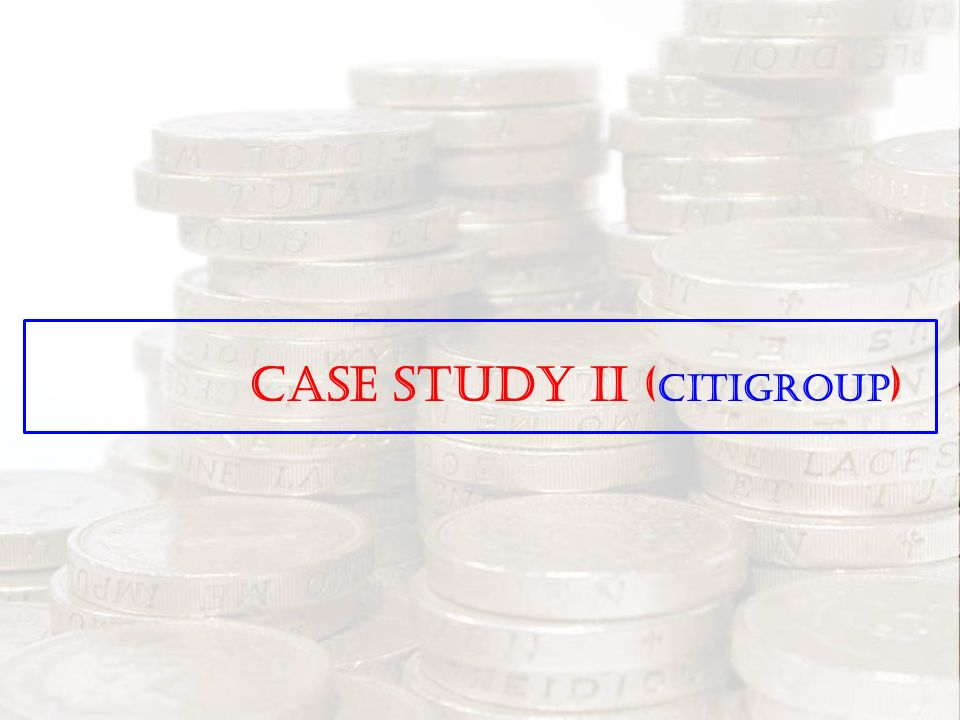 citigroup ceemea case study It has been accepted for inclusion in gw law faculty publications & other works by an authorized administrator of scholarly commons for more information, please contact spagel@lawgwuedu recommended citation arthur e wilmarth , jr, citigroup: a case study in managerial and regulatory failures, 47 ind.