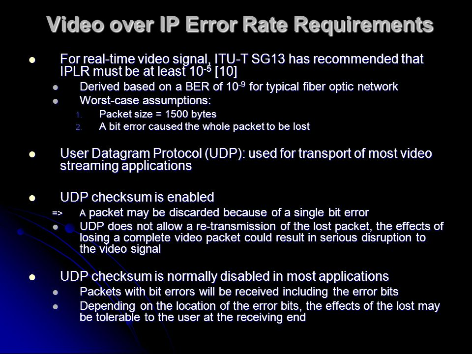 Video over IP Error Rate Requirements