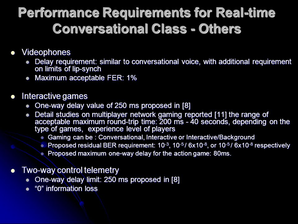 Performance Requirements for Real-time Conversational Class - Others