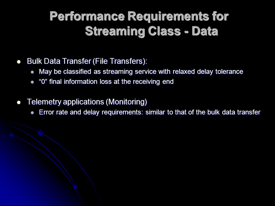 Performance Requirements for Streaming Class - Data