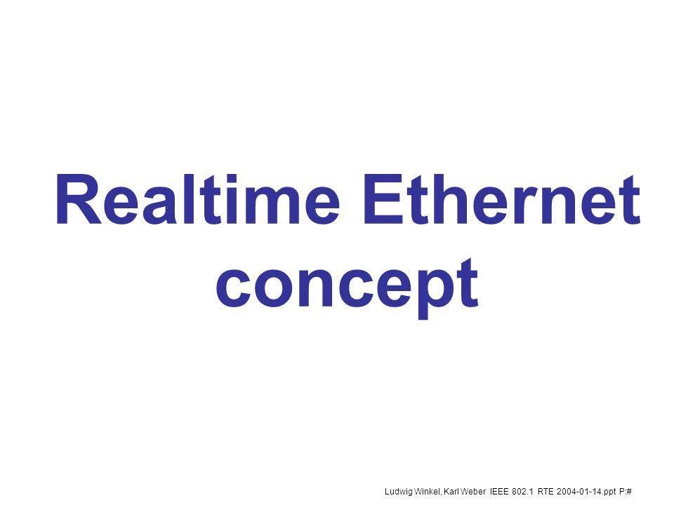 Realtime Ethernet concept