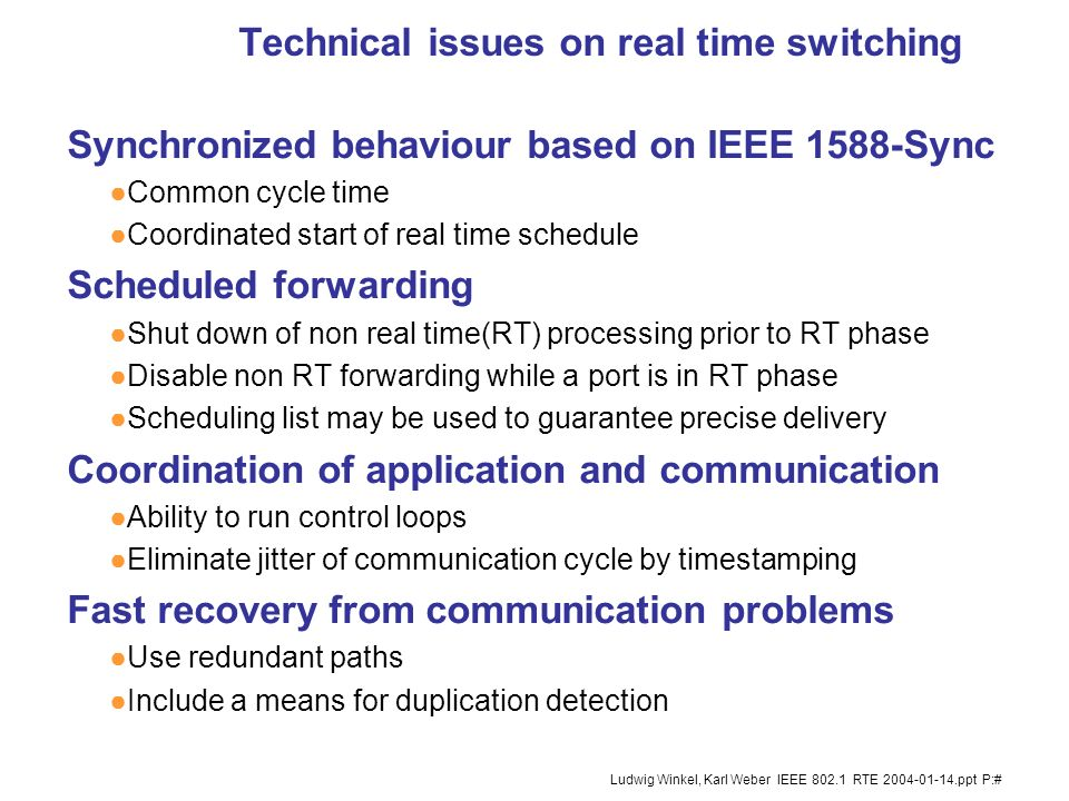 Technical issues on real time switching