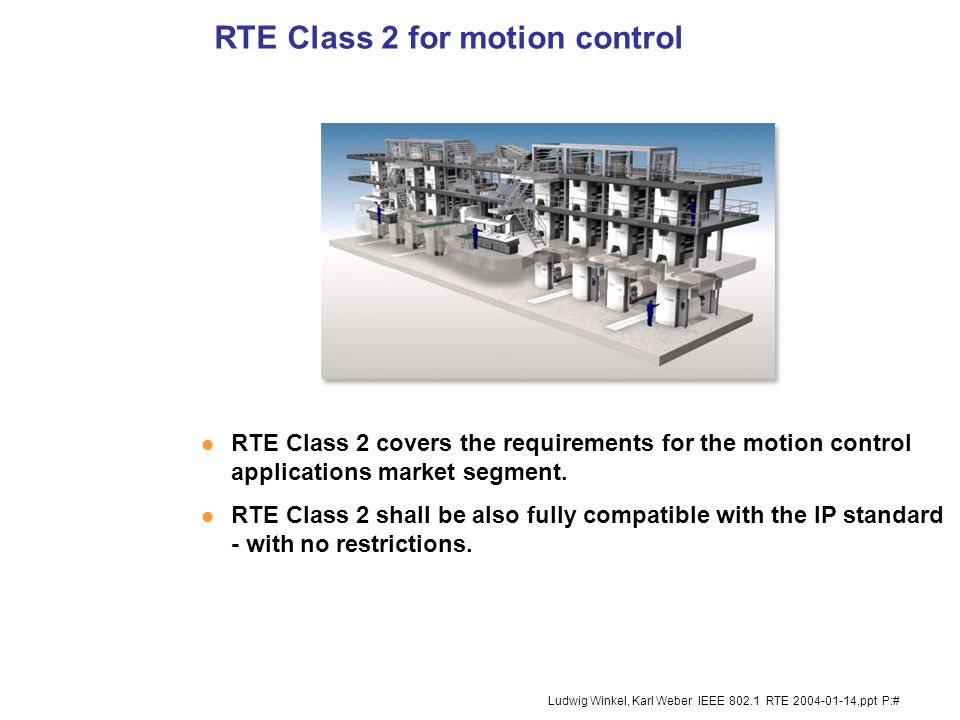 RTE Class 2 for motion control