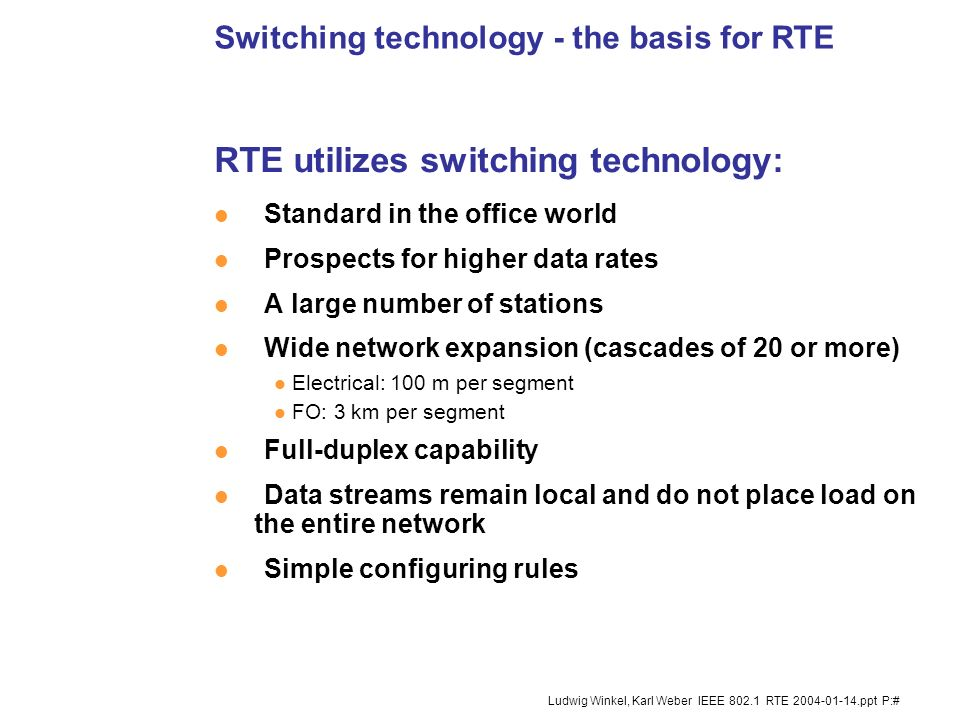 Switching technology - the basis for RTE