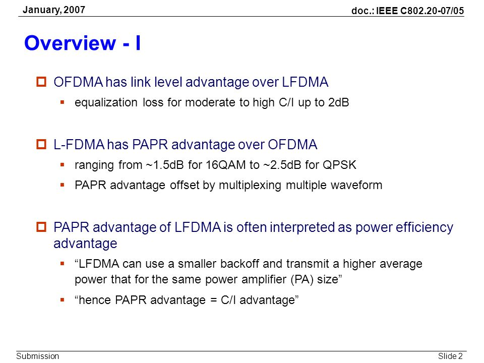 Overview - I OFDMA has link level advantage over LFDMA