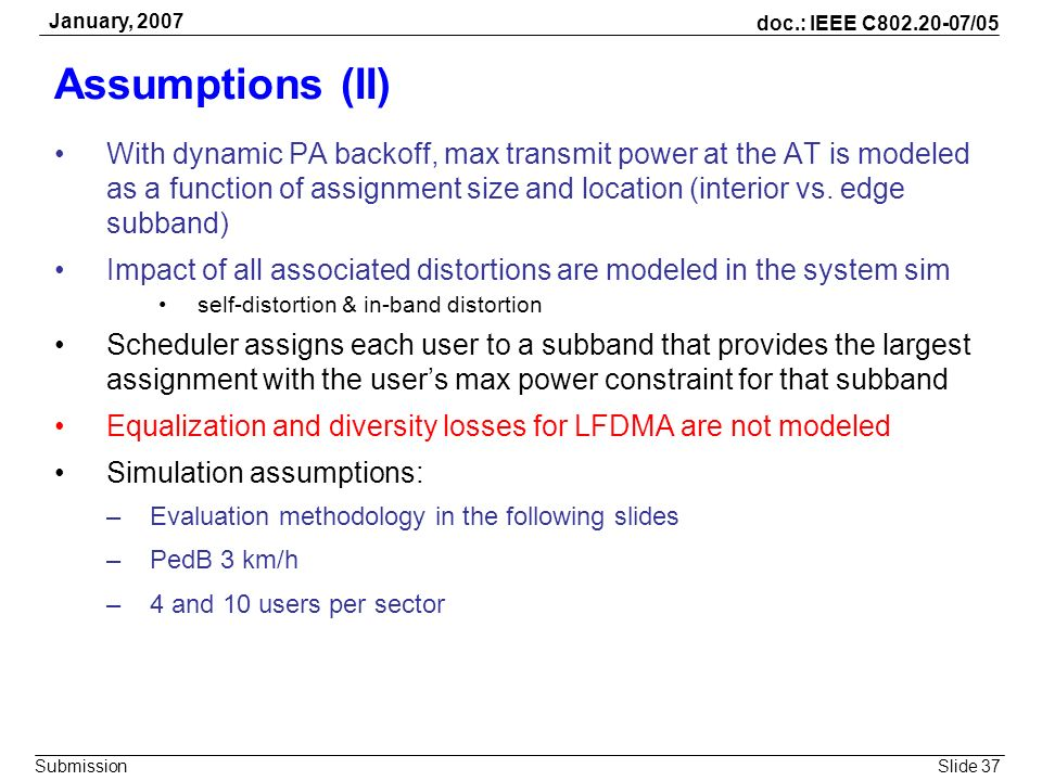 January, 2007 Assumptions (II)
