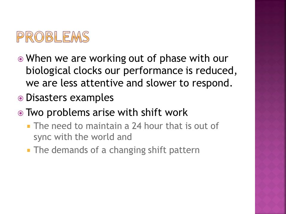 problems with shift work Although shift work is a major concern in relation to operational and individual  risks, other  norwegian continental shelf phase 6, 2005 – results from the.
