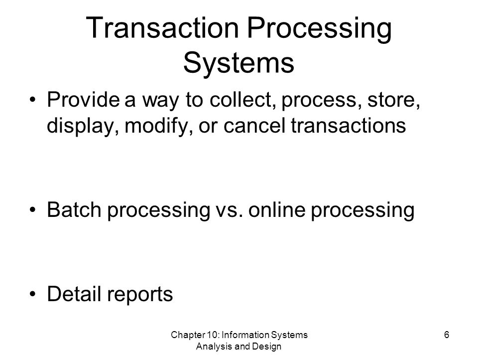 related study of transaction processing system Transaction processing systems these are information systems carry out  25  issues related to transaction processing systems bias in data.