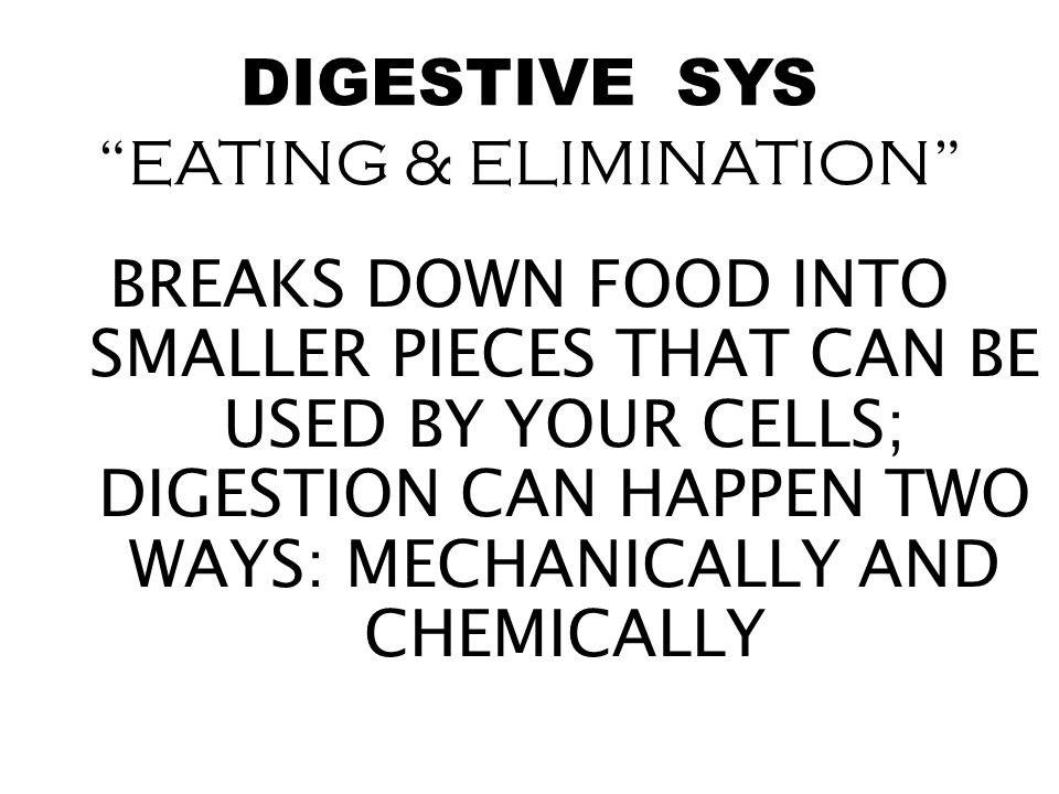 DIGESTIVE SYS EATING & ELIMINATION