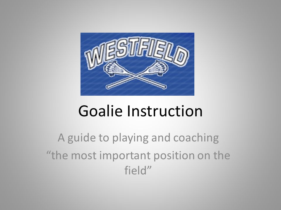Goalie Instruction A Guide To Playing And Coaching Ppt Video