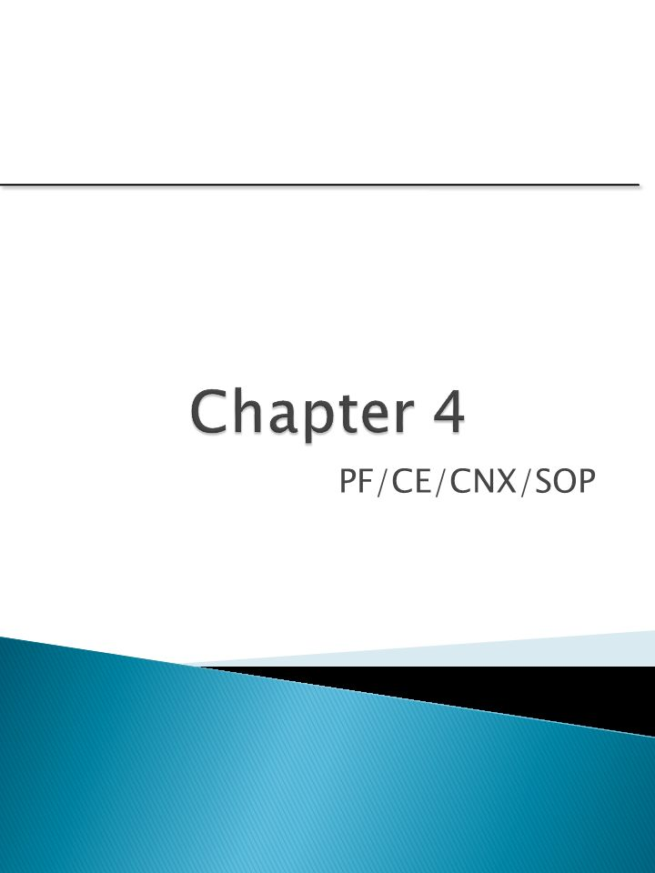 Chapter 4 pfcecnxsop ppt video online download 1 chapter 4 pfcecnxsop ccuart Images